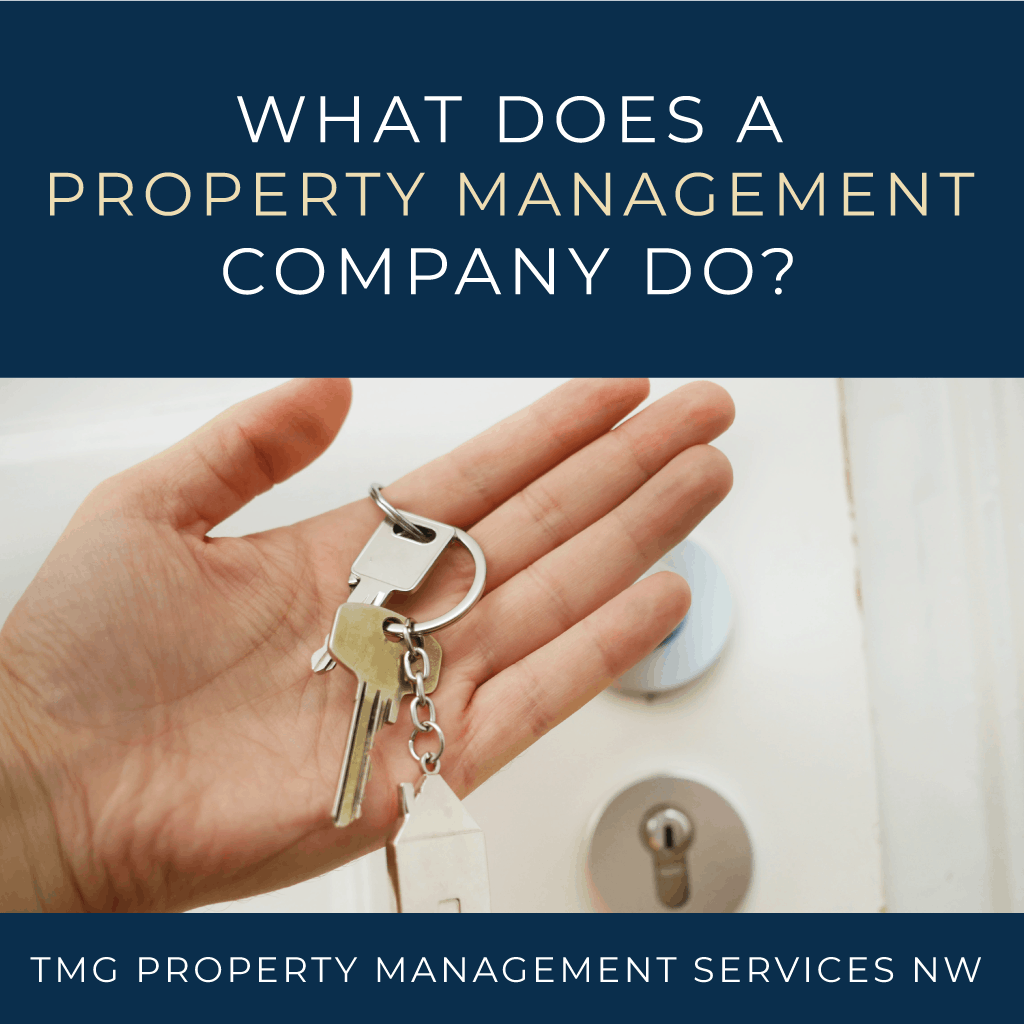 What Does a Property Management Company Do?