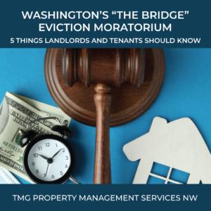 2021-10-12_WA-The-Bridge-Moratorium-5-Things