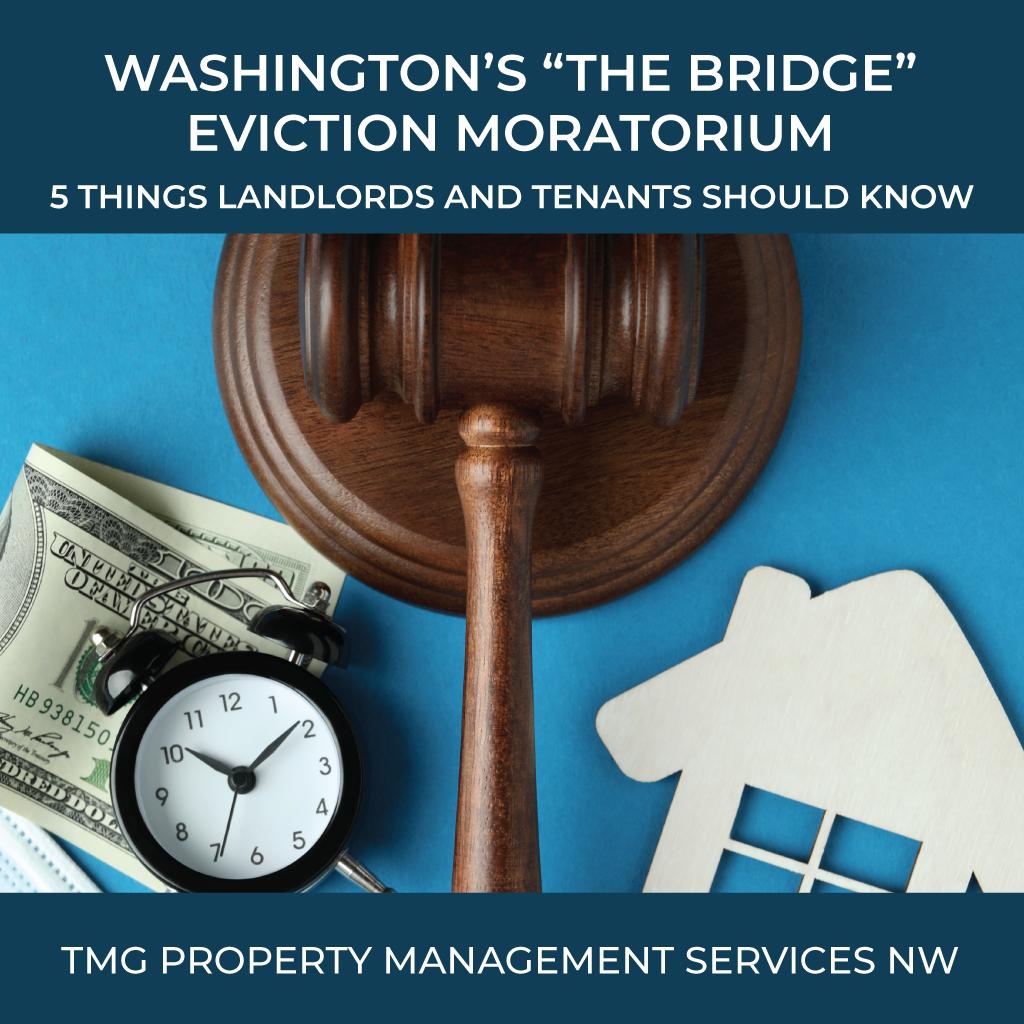 2021 10 12 WA The Bridge Moratorium 5 Things